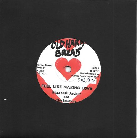 Elizabeth Archer & The Equators - Feel Like Making Love / version (Old Hard Bread) 7""